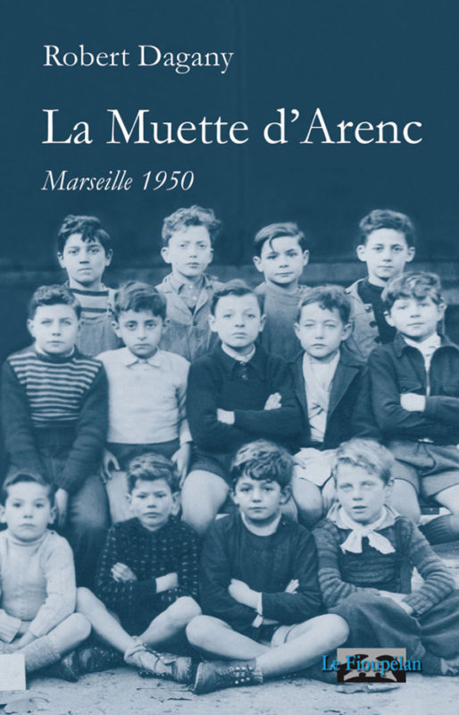 La muette d'Arenc - Robert Dagany (2011)